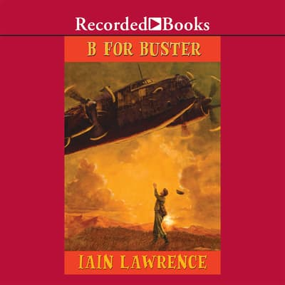 B for Buster by Iain Lawrence audiobook
