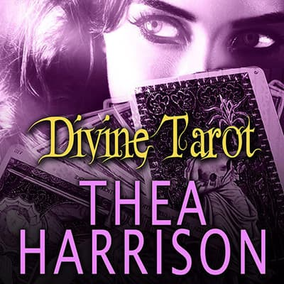 Divine Tarot by Thea Harrison audiobook