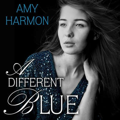 A Different Blue by Amy Harmon audiobook
