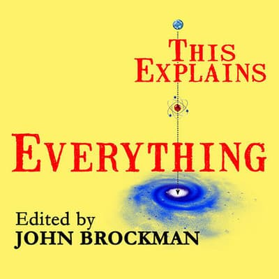 This Explains Everything by John Brockman audiobook