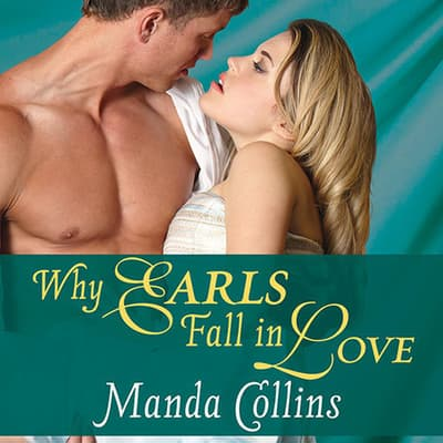Why Earls Fall in Love by Manda Collins audiobook
