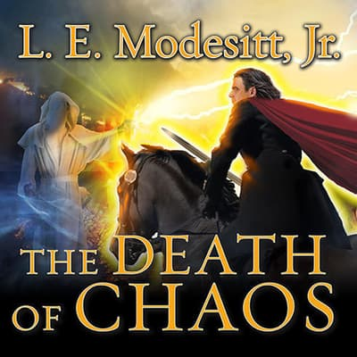 The Death of Chaos by L. E. Modesitt audiobook
