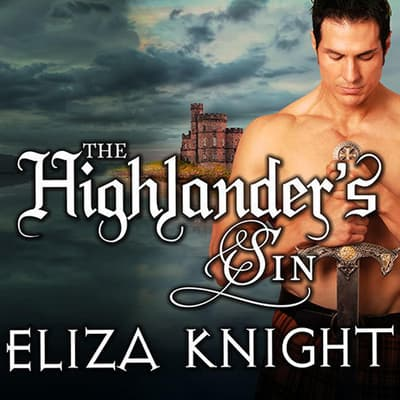The Highlander's Sin by Eliza Knight audiobook