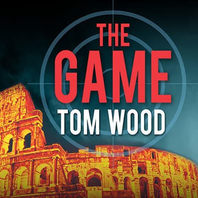 The Game by Tom Wood audiobook