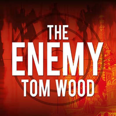 The Enemy by Tom Wood audiobook
