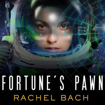 Fortune's Pawn by Rachel Bach audiobook