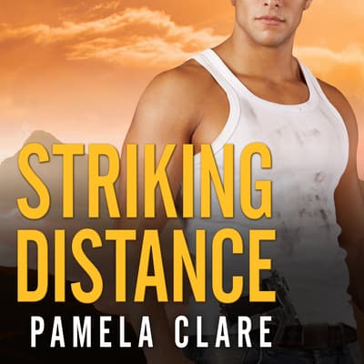 Striking Distance by Pamela Clare audiobook