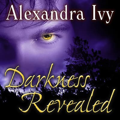Darkness Revealed by Alexandra Ivy audiobook