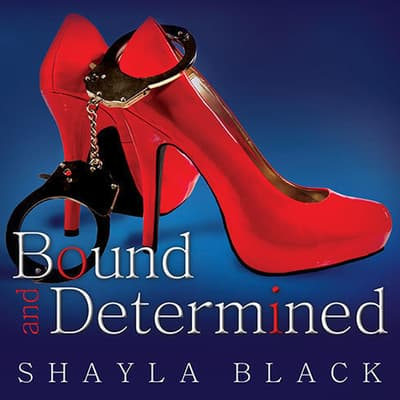Bound and Determined by Shayla Black audiobook