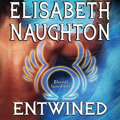 Entwined by Elisabeth Naughton audiobook