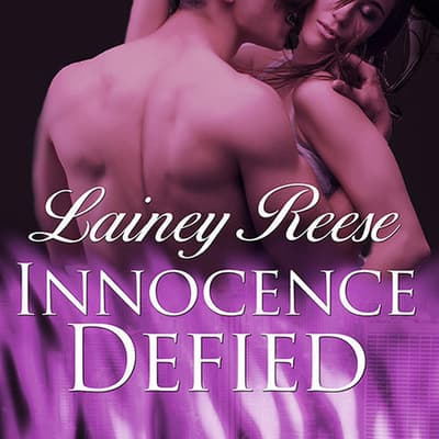Innocence Defied by Lainey Reese audiobook