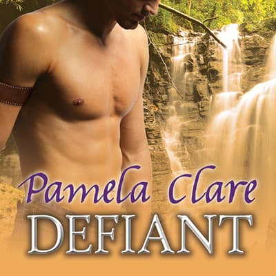 Defiant by Pamela Clare audiobook