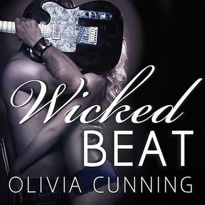 Wicked Beat by Olivia Cunning audiobook