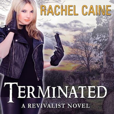 Terminated by Rachel Caine audiobook