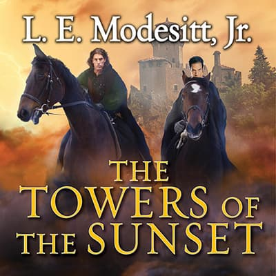 The Towers of the Sunset by L. E. Modesitt audiobook