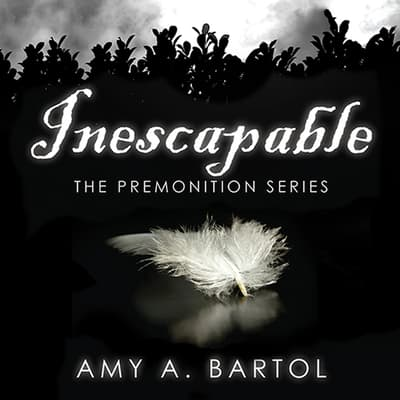 Inescapable by Amy A. Bartol audiobook