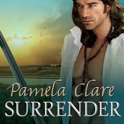 Surrender by Pamela Clare audiobook