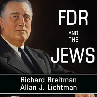 FDR and the Jews by Richard Breitman audiobook