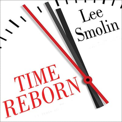 Time Reborn by Lee Smolin audiobook