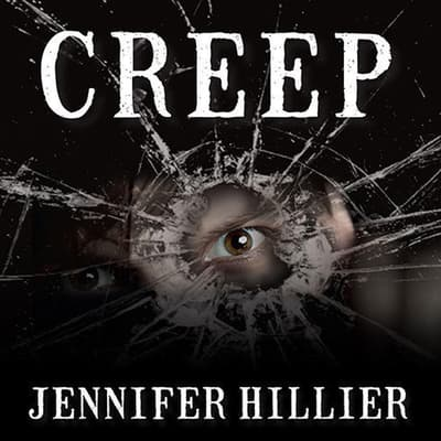 Creep by Jennifer Hillier audiobook