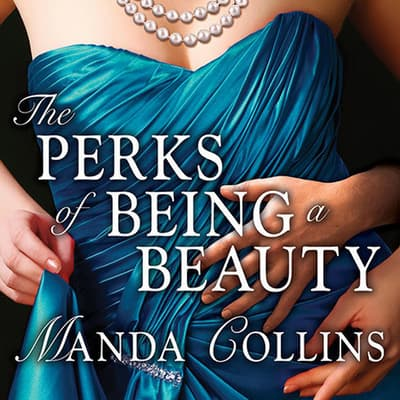 The Perks of Being a Beauty by Manda Collins audiobook
