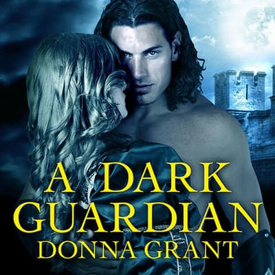 A Dark Guardian by Donna Grant audiobook