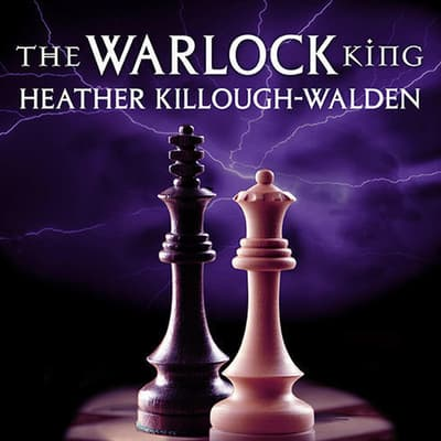 The Warlock King by Heather Killough-Walden audiobook