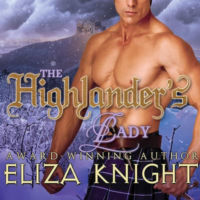 The Highlander's Lady by Eliza Knight audiobook