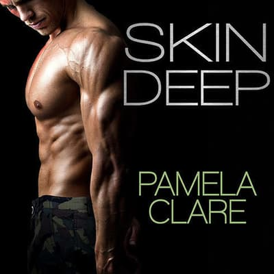 Skin Deep by Pamela Clare audiobook