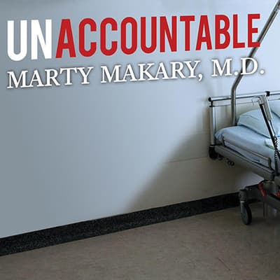 Unaccountable by Marty Makary audiobook