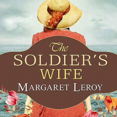 The Soldier's Wife by Margaret Leroy audiobook
