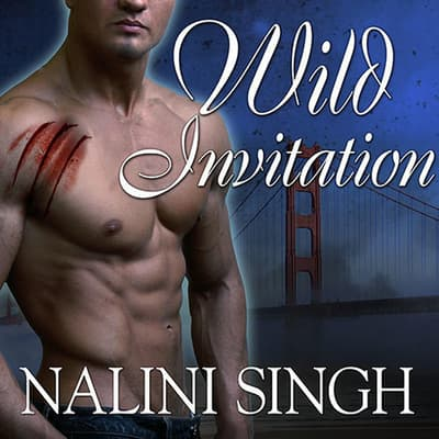 Wild Invitation by Nalini Singh audiobook