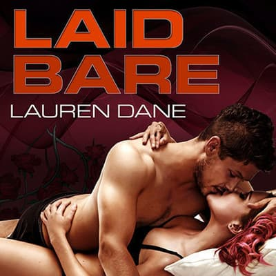 Laid Bare by Lauren Dane audiobook