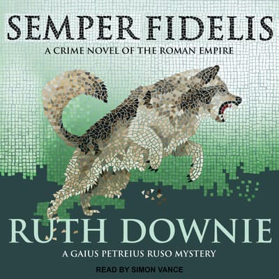 Semper Fidelis by Ruth Downie audiobook