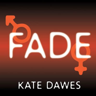 Fade by Kate Dawes audiobook
