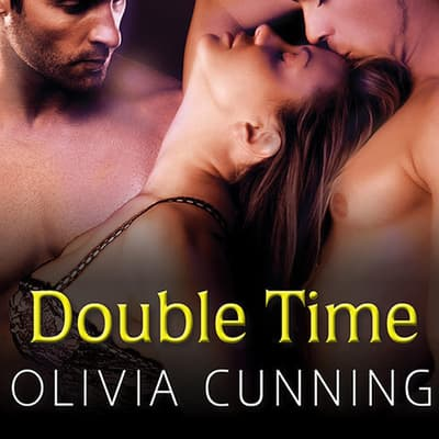 Double Time by Olivia Cunning audiobook