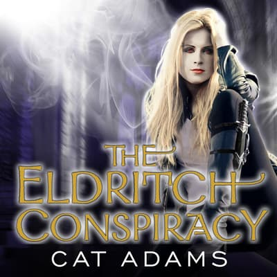 The Eldritch Conspiracy by Cat Adams audiobook