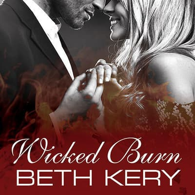 Wicked Burn by Beth Kery audiobook