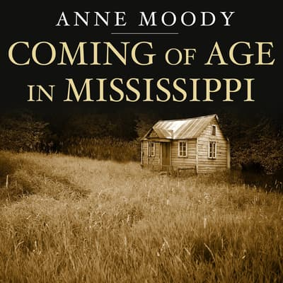 Coming of Age in Mississippi by Anne Moody audiobook