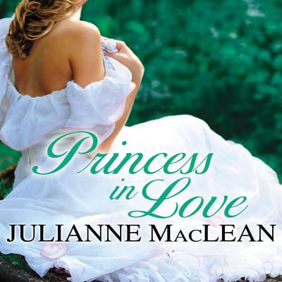 Princess in Love by Julianne MacLean audiobook