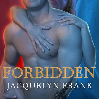 Forbidden by Jacquelyn Frank audiobook