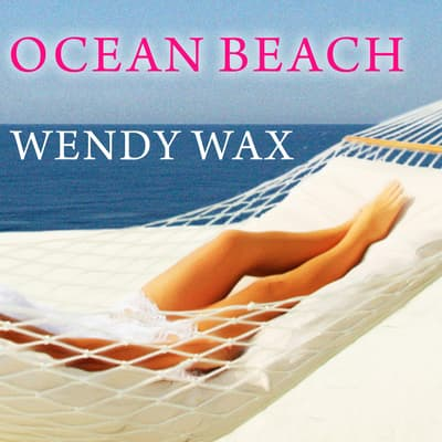 Ocean Beach by Wendy Wax audiobook