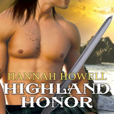 Highland Honor by Hannah Howell audiobook