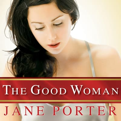 The Good Woman by Jane Porter audiobook