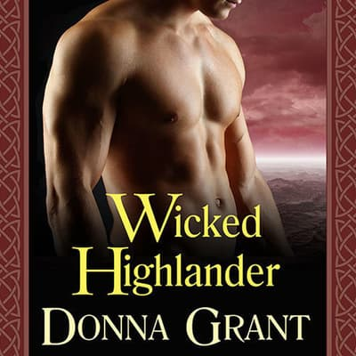Wicked Highlander by Donna Grant audiobook