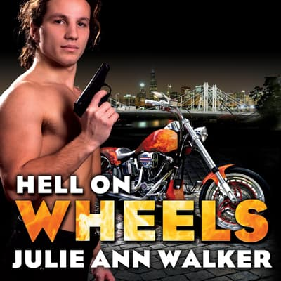 Hell on Wheels by Julie Ann Walker audiobook