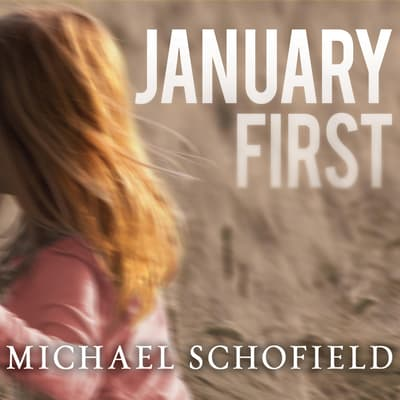 January First by Michael Schofield audiobook