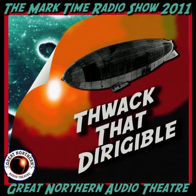 Thwack That Dirigible by Brian Price audiobook