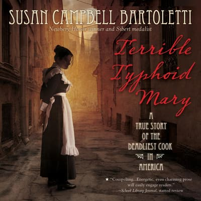 Terrible Typhoid Mary by Susan Campbell Bartoletti audiobook