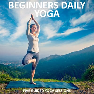 Beginners Daily Yoga by Sue Fuller audiobook